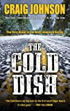 The Cold Dish, Craig Johnson, 1410467201
