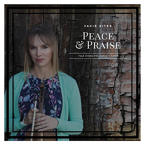 (Peace and Praise: Folk Hymns for Fiddle and)