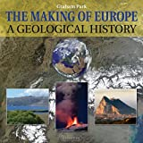 The Making of Europe, Graham Park, 1780460236