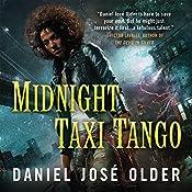 Midnight Taxi Tango: Bone Street Rumba, Book 2 | Daniel José Older