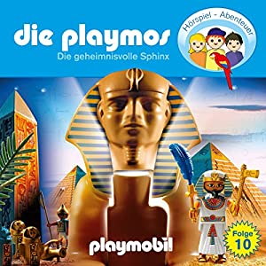 Die geheimnisvolle Sphinx (Die Playmos 10) Hörspiel