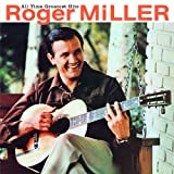 All Time Greatest Hits: Roger Miller