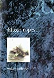 img - for Fifteen Ropes book / textbook / text book