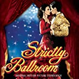 Strictly Ballroom: Original Motion Picture Soundtrack