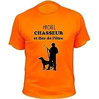Tee Shirt Chasse Personnalisable, Chasseur et Fier de l'être, Cadeau pour Chasseur