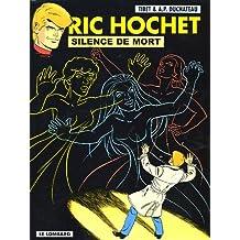 Ric Hochet 70 Silence de mort