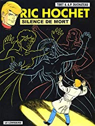 Ric Hochet, Tome 70 : Silence de mort