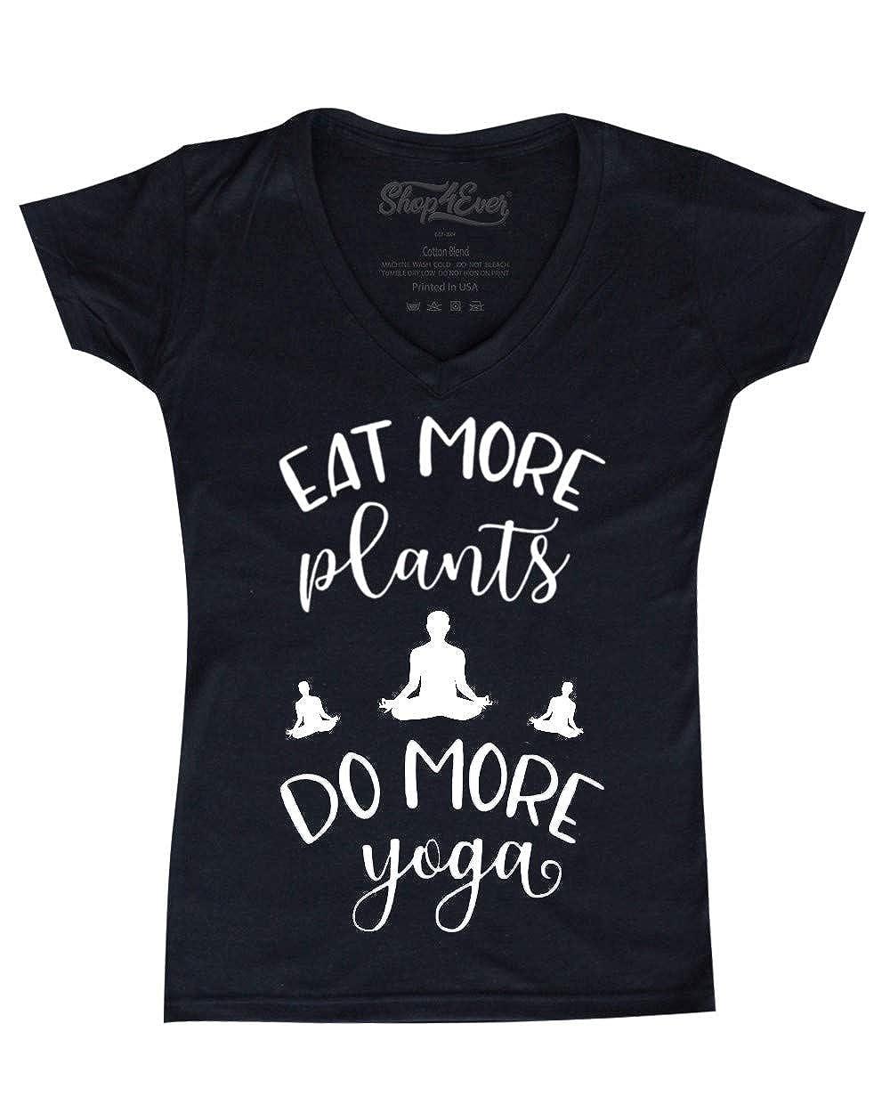 Amazon.com: Shop4Ever Eat More Plants Do More Yoga Womens V ...