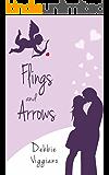 Flings and Arrows
