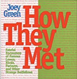 img - for How They Met: Famous Lovers, Partners, Competitors, and Other Legendary Duos book / textbook / text book