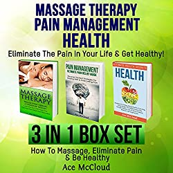 Massage Therapy: Pain Management: Health Secrets