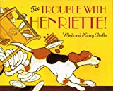 The Trouble with Henriette, Wende Devlin and Harry Devlin, 0027299376