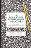 The Public School Parent's Guide to Success, Bonnie Snyder, 0595419283