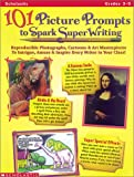 101 Picture Prompts to Spark Super Writing, Karen Kellaher, 0590632299
