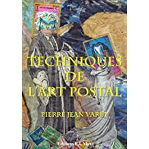 Les techniques de l'art postal (French Edition)