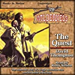 The Quest: Wilderness Series, Book 28 | David Thompson