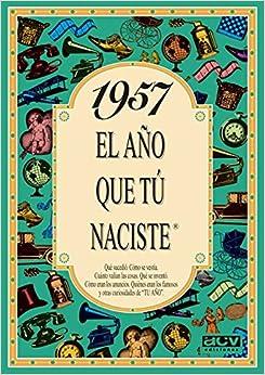 1957 El Año Que Tu Naciste por Rosa Collado