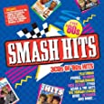 Smash Hits - The 80s