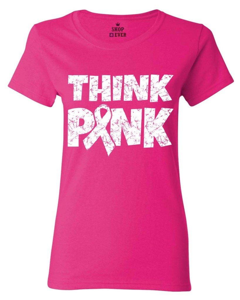 Think Pink S T Shirt Breast Cancer Awareness Shirts