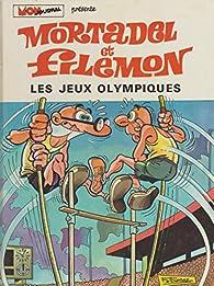 Mortadel et Filémon, tome 7 : Les Jeux Olympiques par Francisco Ibáñez