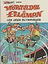 Mortadel et Filémon, tome 7 : Les Jeux Olympiques par Ibáñez