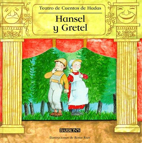 Hansel Y Gretel: Teatro De Cuentos De Hadas (Fairy Tale ...