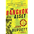 The Bangkok Asset: A novel (Sonchai Jitpleecheep)