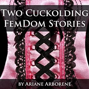 Two Cuckolding FemDom Stories Audiobook