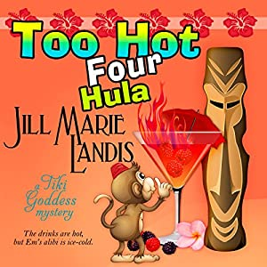 Too Hot Four Hula Audiobook