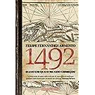 1492. O Ano em que o Mundo Começou
