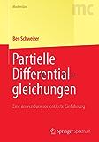Partielle Differentialgleichungen: Eine anwendungsorientierte Einführung (Springer-Lehrbuch Masterclass)
