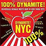 Soul Jazz Presents 100% Dynamite NYC