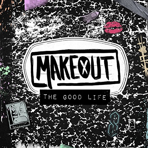 The Good Life [Explicit]