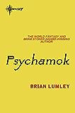 Psychamok (Psychomech Book 3)