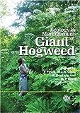 Ecology and Management of Giant Hogweed (Heracleum Mantegazzianum) (Cabi Publishing)