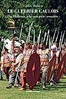 Le guerrier gaulois : Du Hallstatt à la conquête romaine par Mathieu