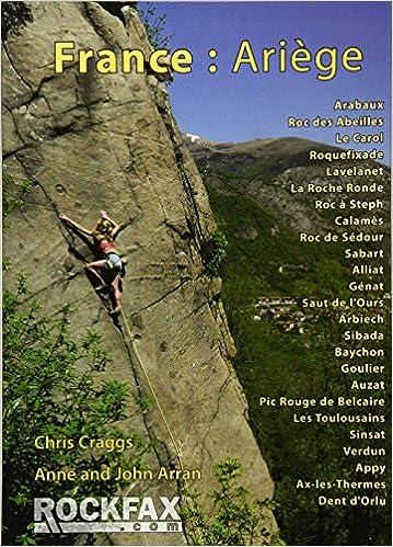 FRANCE:ARIEGE: Rockfax Rock Climbing Guidebook Rockfax ...