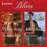Her Halloween Treat & His to Protect (Harlequin Blaze)