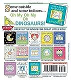 Oh My Oh My Oh Dinosaurs! (Boynton on Board)