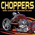 Choppers and Custom Motorcycles