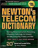 Newton's Telecom Dictionary, Harry Newton, 1578203090