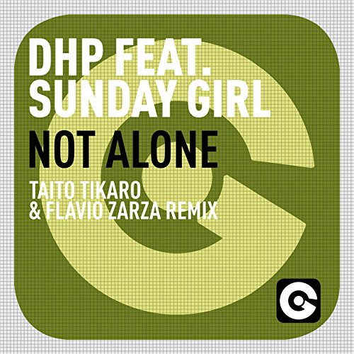 Sunday Girl (Not Alone (feat. Sunday Girl) [Taito Tikaro & Flavio Zarza Radio Edit])