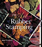 The Art of Rubber Stamping, Suze Weinberg, 0806999764