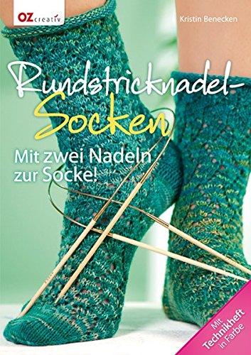 Rundstricknadel-Socken: Mit zwei Nadeln zur Socke!