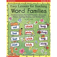 Easy Lessons for Teaching Word Families: Hands-on Lessons That Build Phonemic Awareness, Phonics, Spelling, Reading, and Writing Skills by Judy Lynch (1998-12-01)