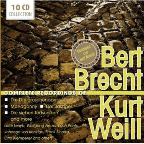 - The Complete Recordings of Bert Brecht & Kurt Weill