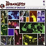 Growing Up Smuggler: A Ten Year Anniversary Live Album by Smugglers (1998-08-27)