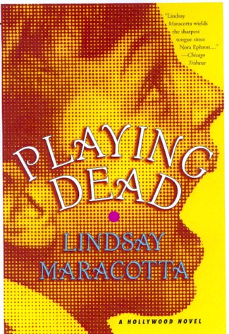 Playing Dead: A Hollywood Mystery