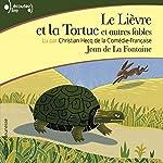 Le Lièvre et la Tortue et autres fables | Jean de La Fontaine