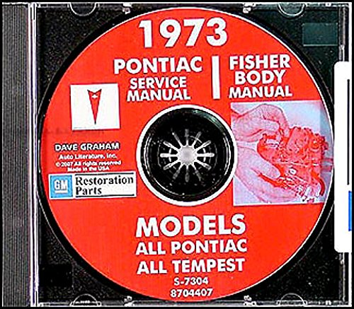 - STEP-BY-STEP 1973 PONTIAC FACTORY REPAIR SHOP & SERVICE MANUAL & FISHER BODY MANUAL CD - LeMans, LeMans Sport, Grand Prix, Grand Am, Firebird, Esprit, Formula and Trans Am (includes all convertibles and wagons)73